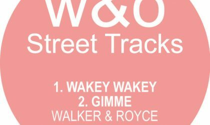 Powerplay: Walker & Royce – Wakey Wakey (W&O Street Tracks) // 20.04.2016
