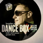 Dance Box with Will Sonic guest mix // 25.05.2016