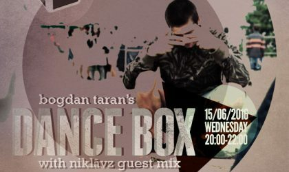 Dance Box with NiklāvZ guest mix & Dirty Deal Audio takeover // 15.06.2016