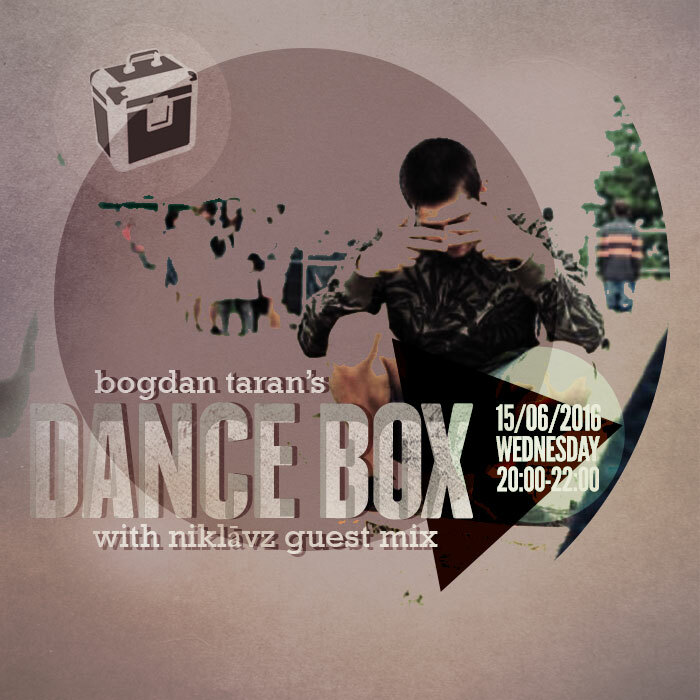 Dance Box with NiklāvZ guest mix & Dirty Deal Audio takeover // 15.06.2016