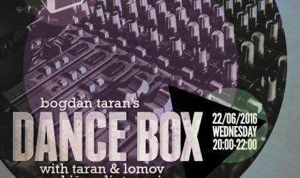 Dance Box with Taran & Lomov and Juras Lietus (live) mixes // 22.06.16