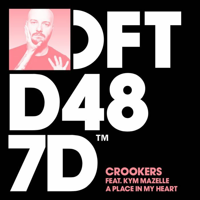 Powerplay: Crookers feat Kym Mazelle – A Place In My Heart (Original Mix) (Defected) // 01.06.2016