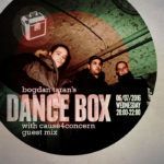 Dance Box with Cause4Concern guest mixe // 06.07.2016