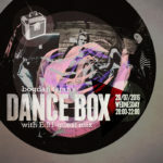 Dance Box with E:91 guest mix // 20.07.2016