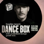 Dance Box with President Bongo guest mix // 27.06.2016