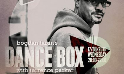 Dance Box with Terrence Parker guest mix // 17.08.2016