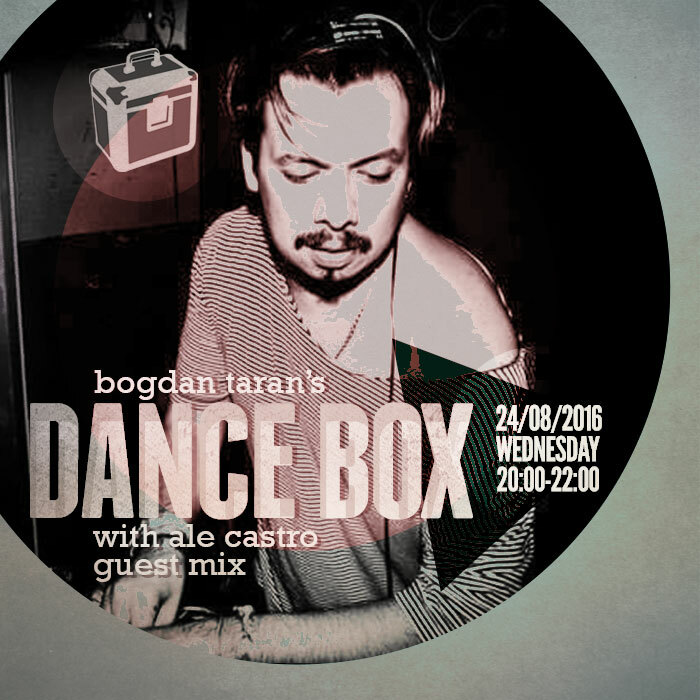 Dance Box with Ale Castro guest mix // 24.08.2016