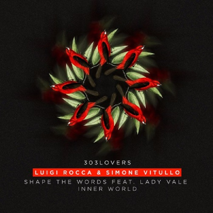 Powerplay: Luigi Rocca & Simone Vitullo – Inner World (Original Mix) (303Lovers) // 17.08.2016