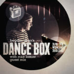 Dance Box with Max Lomov guest mix 31.08.2016