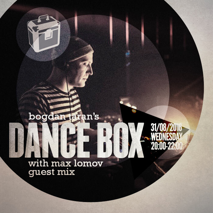 Dance Box with Max Lomov special mix // 31.08.2016