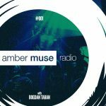 Amber Muse Radio Show #001