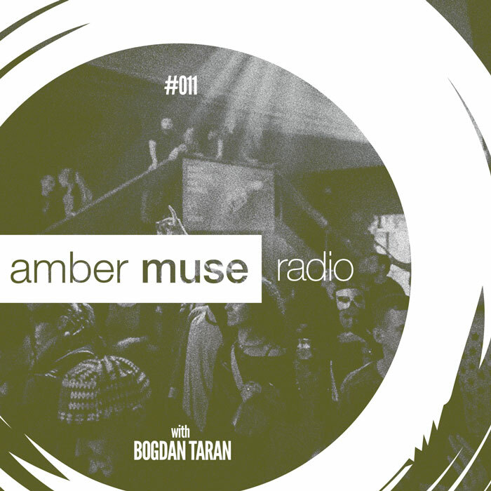 Amber Muse Radio Show #011 with Bogdan Taran // 23 Nov 2016
