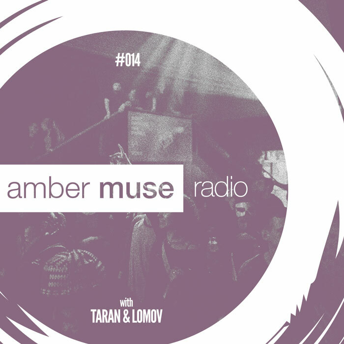 Amber Muse Radio Show #014 with Taran & Lomov // 14 Dec 2016