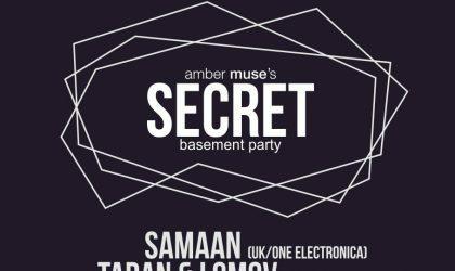 Samaan (UK) at Secret Basement Party / 02 Dec