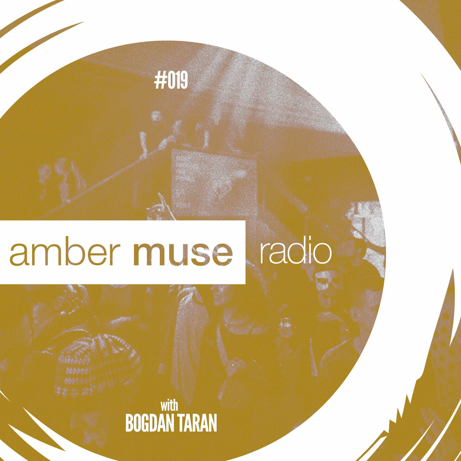 Amber Muse Radio Show #019 with Bogdan Taran // 25 Jan 2017