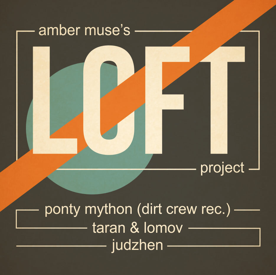 EVENT: Ponty Mython (Dirt Crew Rec.) at LOFT project / 18 FEB