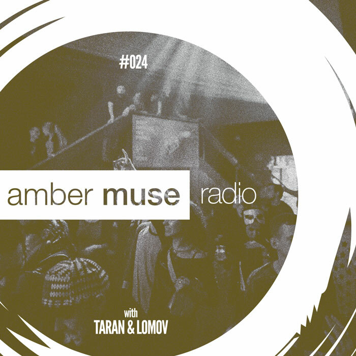Amber Muse Radio Show #024 with Taran & Lomov // 01 Mar 2017