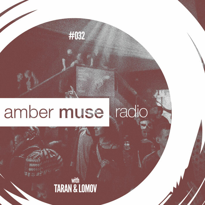 Amber Muse Radio Show #032 with Taran & Lomov // 26 Apr 2017