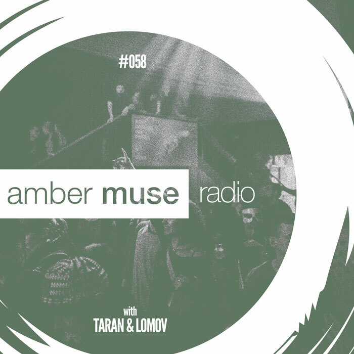 Amber Muse Radio Show #058 with Taran & Lomov // 01 Nov 2017
