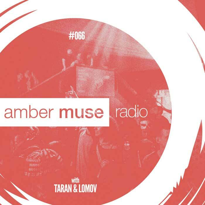 Amber Muse Radio Show #066 with Taran & Lomov // 27 Dec 2017