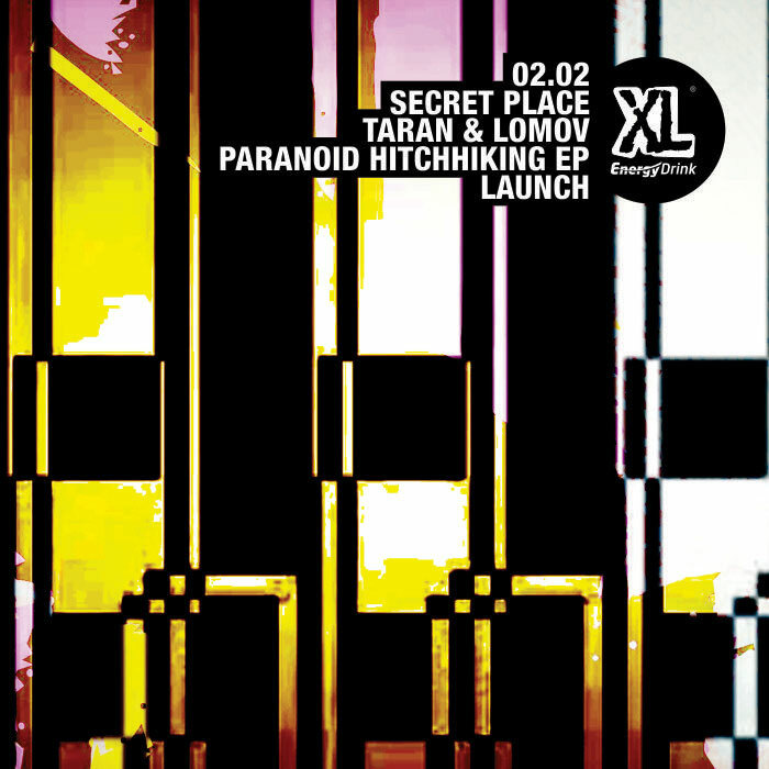 "Taran & Lomov ""Paranoid Hitchhiking"" EP launch / 02 Feb"