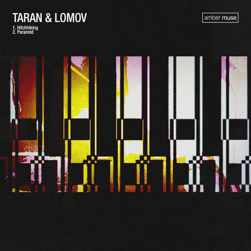 Taran & Lomov – Paranoid Hitchhiking EP (AMBR029)