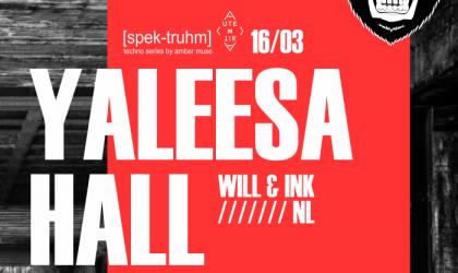 EVENT: Amber Muse's [spek-truhm]: Yaleesa Hall (NL) / 16 Mar