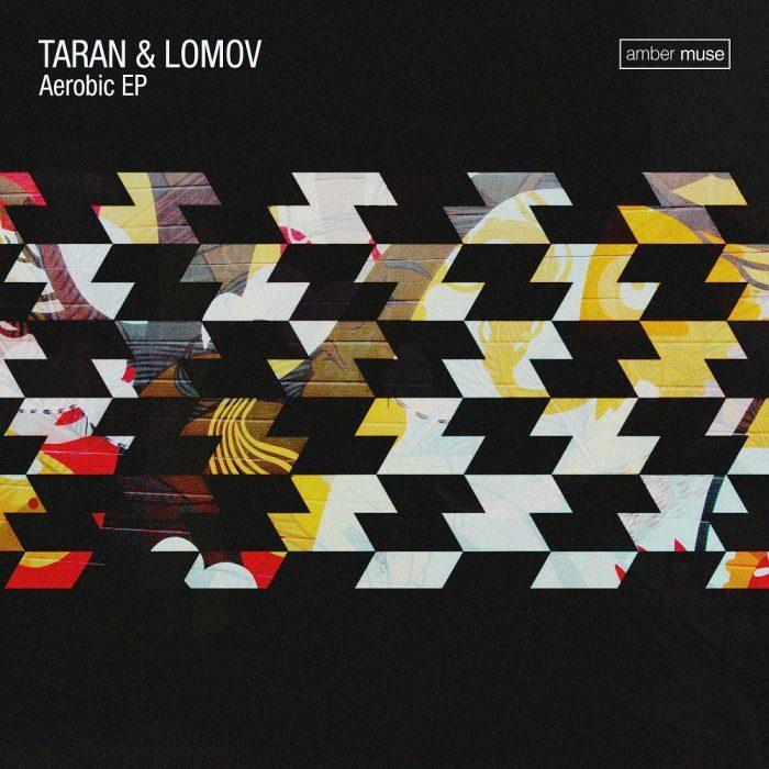 Taran & Lomov – Aerobic EP (AMBR034)