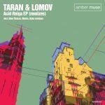 Taran & Lomov – Acid Reiga