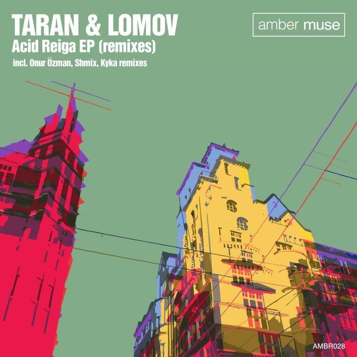 Taran & Lomov – Acid Reiga Remixes (AMBR028)
