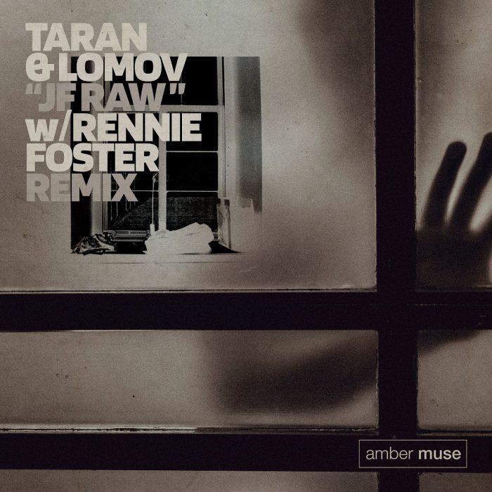 Taran & Lomov – JF Raw (incl. Rennie Foster Remix) (AMBR037)