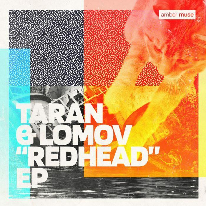 Taran & Lomov – Redhead EP (AMBR038)