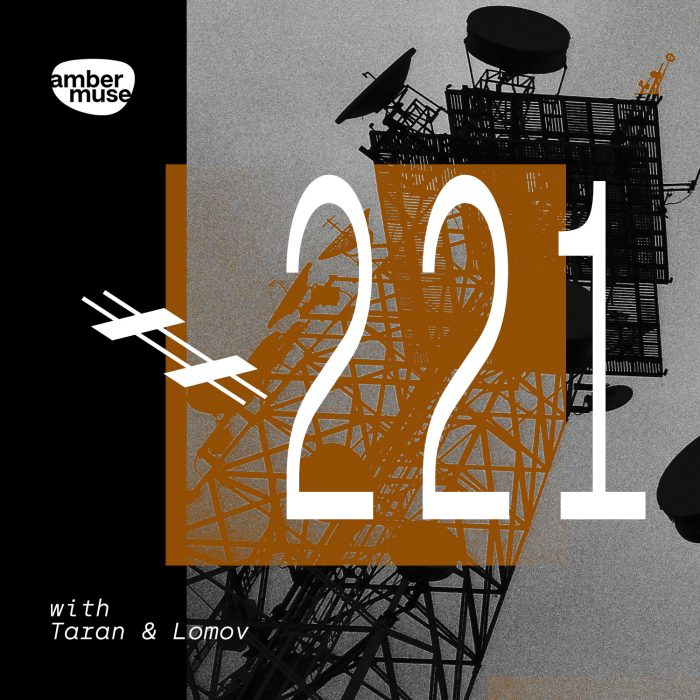 Amber Muse Radio Show #221 with Taran & Lomov // 19 Feb 2021