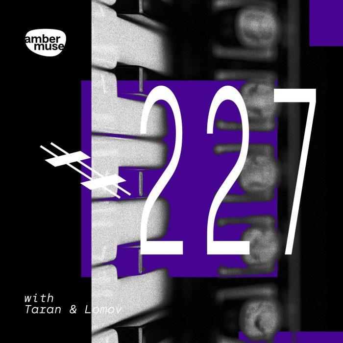 Amber Muse Radio Show #227