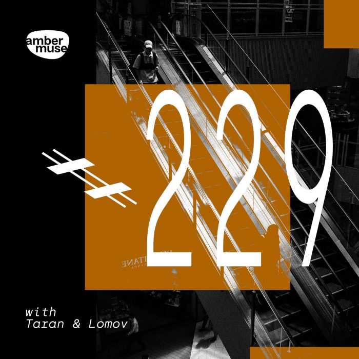 Amber Muse Radio Show #229 with Taran & Lomov // 16 Apr 2021