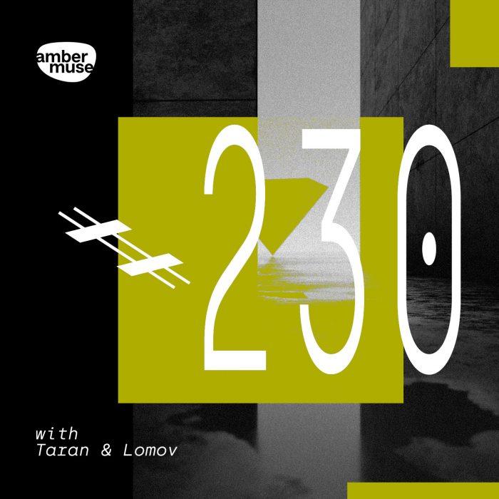 Amber Muse Radio Show #230 with Taran & Lomov // 23 Apr 2021