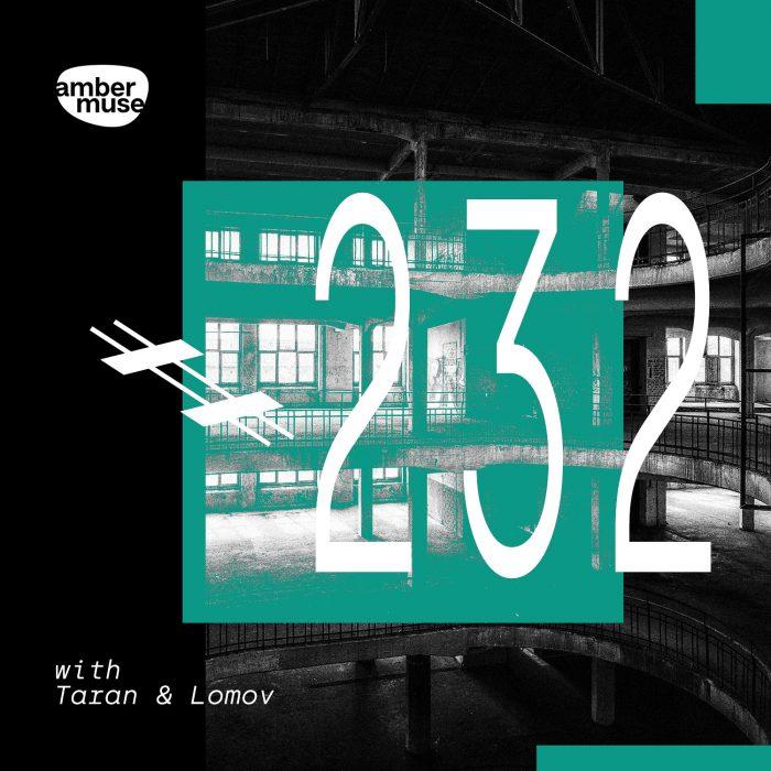 Amber Muse Radio Show #232 with Taran & Lomov // 7 May 2021