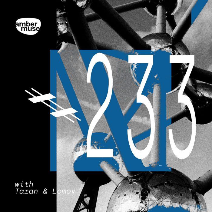 Amber Muse Radio Show #233 with Taran & Lomov // 14 May 2021
