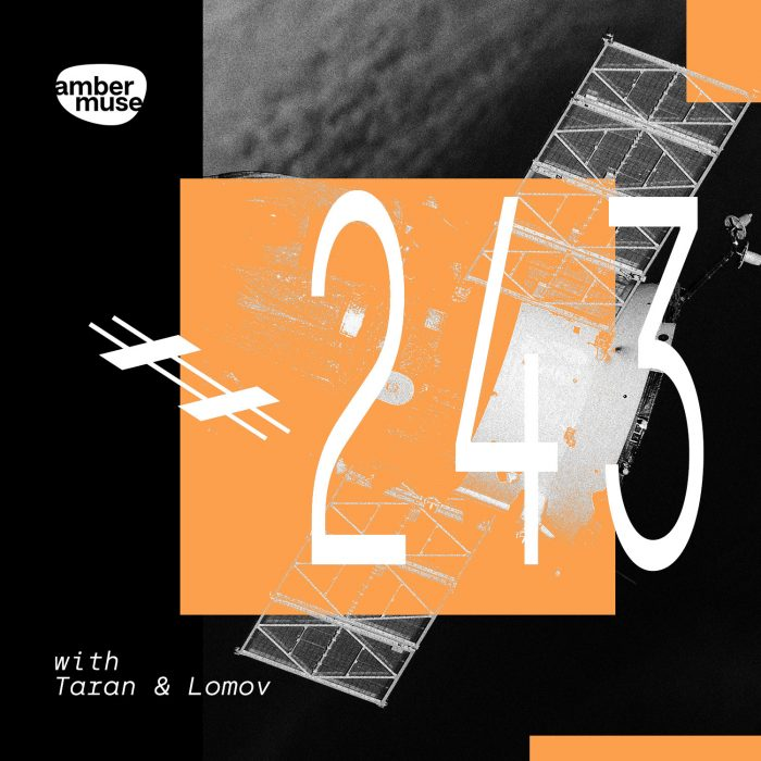 Amber Muse Radio Show #243 with Taran & Lomov // 23 July 2021