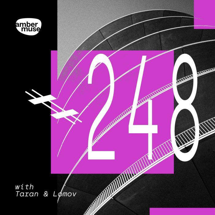 Amber Muse Radio Show #248 with Taran & Lomov // 27 Aug 2021